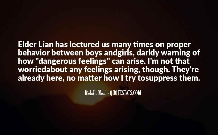 Quotes About Dangerous Times #1613274