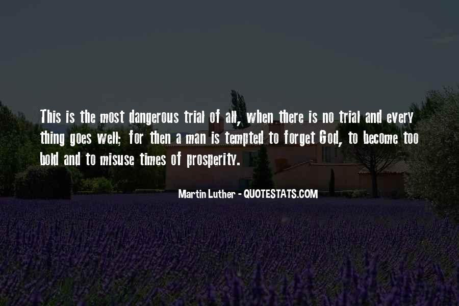Quotes About Dangerous Times #1763308