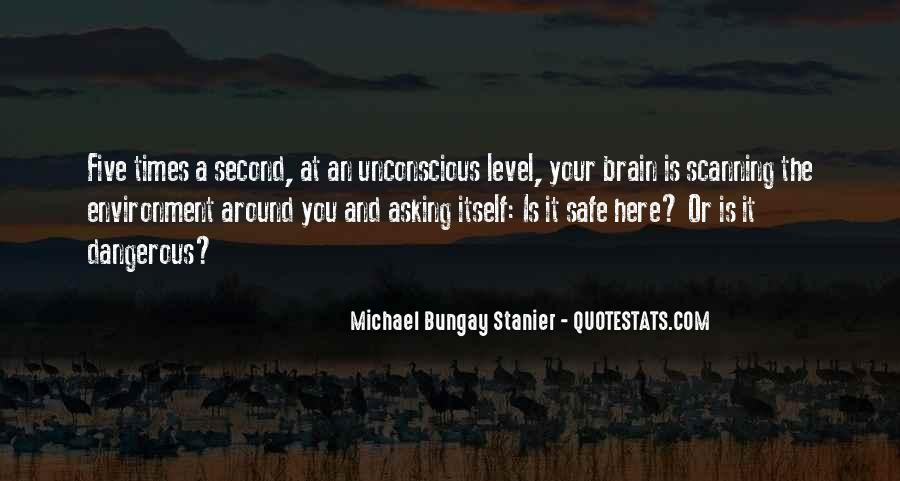 Quotes About Dangerous Times #855300