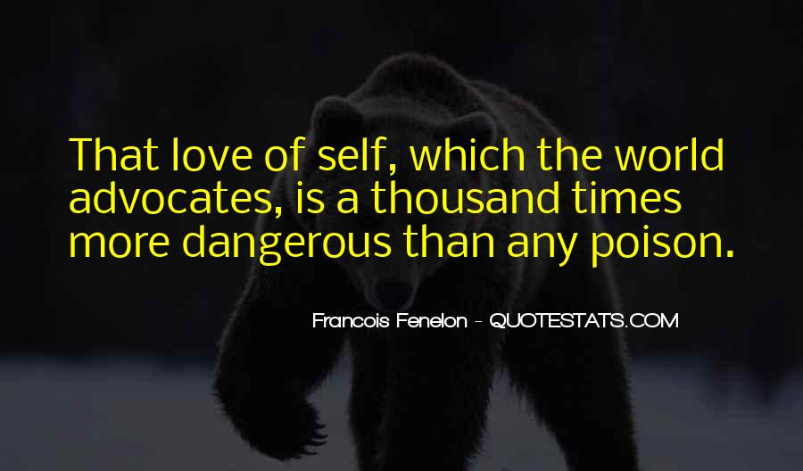 Quotes About Dangerous Times #958701