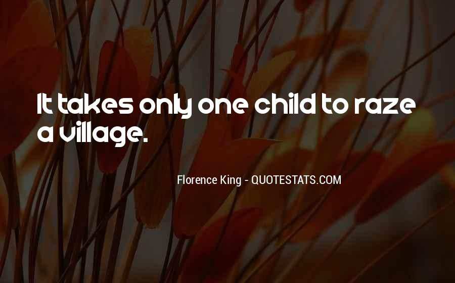 Quotes About A Village #122134