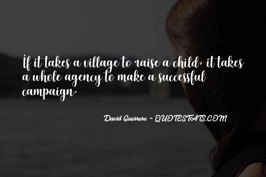 Quotes About A Village #144920