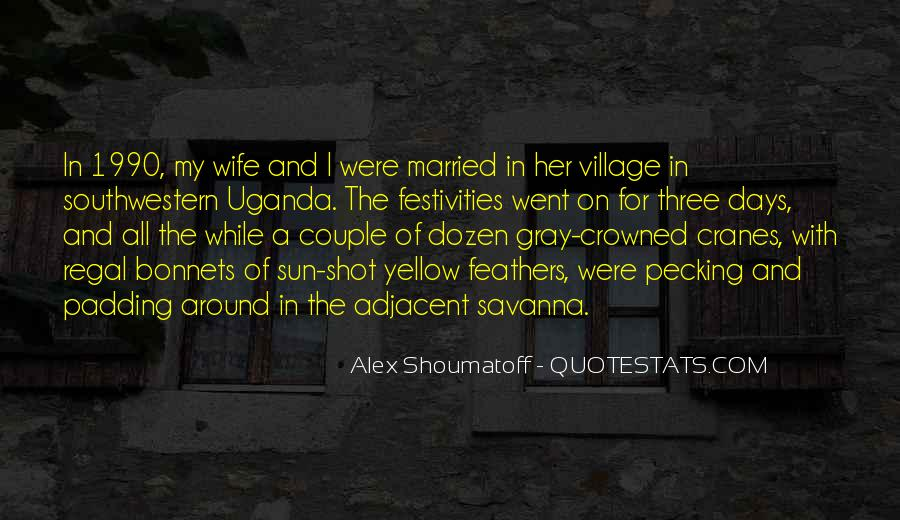 Quotes About A Village #223513