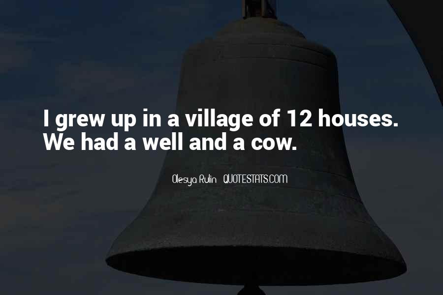 Quotes About A Village #245078
