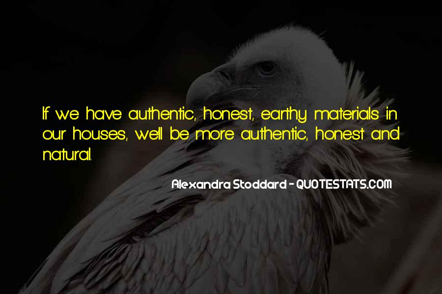 Quotes About Natural Materials #1422896