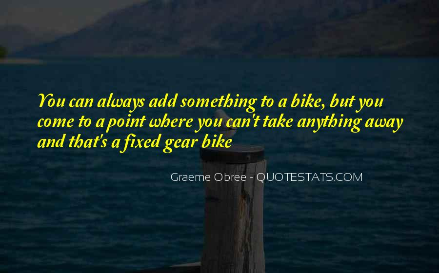 Quotes About Fixed Gear #975985
