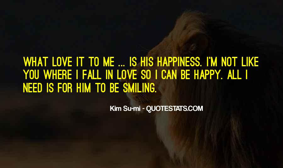 Quotes About Smiling Without You #10393