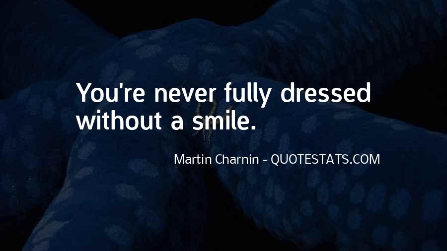 Quotes About Smiling Without You #347838