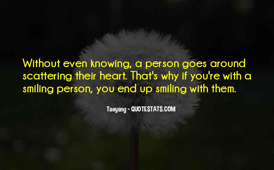 Quotes About Smiling Without You #754805