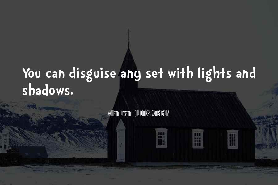 Quotes About Lights And Shadows #1058285