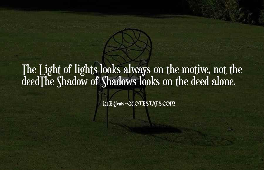 Quotes About Lights And Shadows #135255