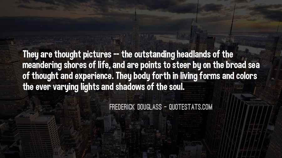 Quotes About Lights And Shadows #1400069