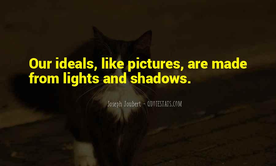Quotes About Lights And Shadows #1709650