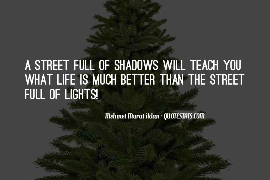 Quotes About Lights And Shadows #1873397