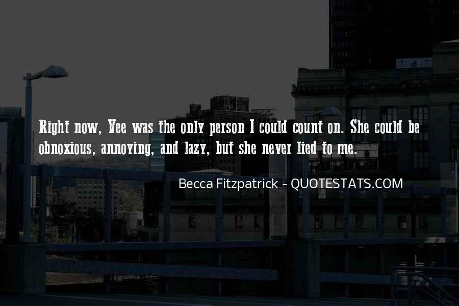 Quotes About Obnoxious Person #1769486