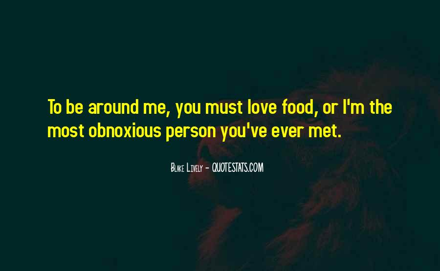 Quotes About Obnoxious Person #342051