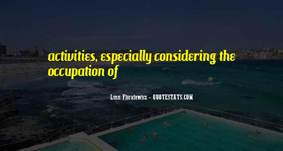 Quotes About Activities #122705