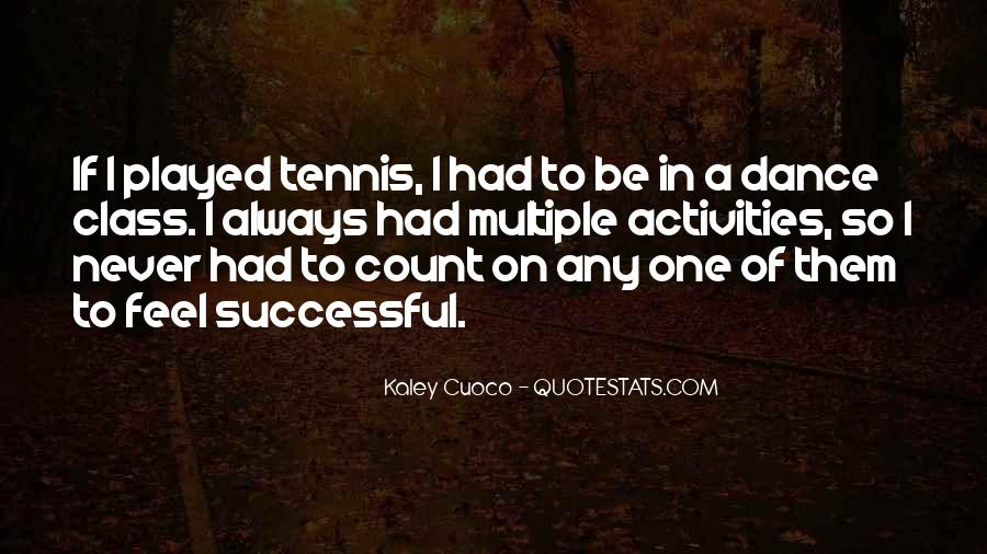 Quotes About Activities #143118