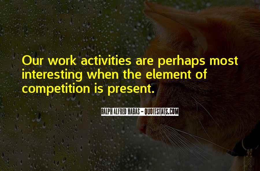 Quotes About Activities #9413