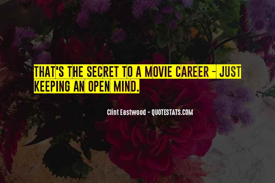 Quotes About Keeping An Open Mind #1235624