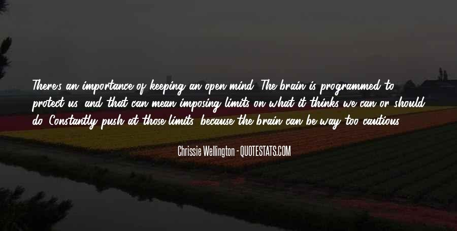Quotes About Keeping An Open Mind #1432053