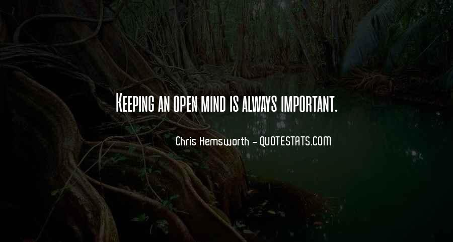 Quotes About Keeping An Open Mind #1591131