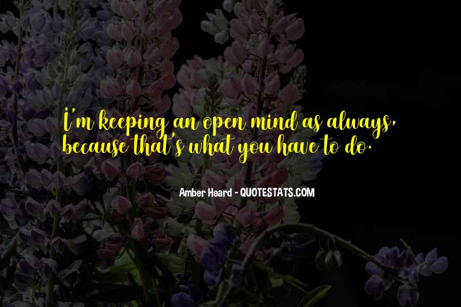 Quotes About Keeping An Open Mind #1821108