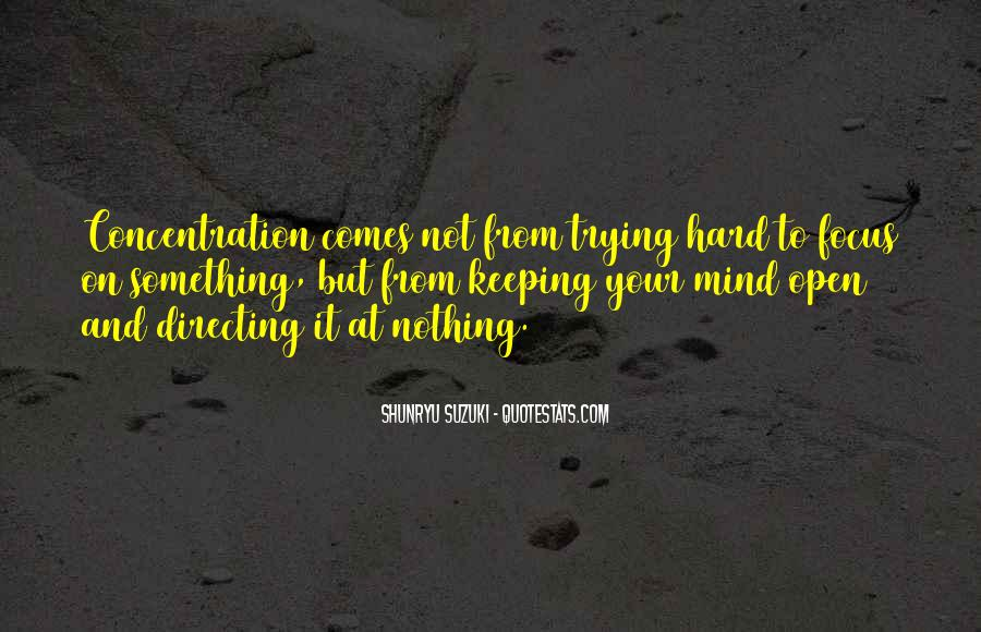 Quotes About Keeping An Open Mind #1868956