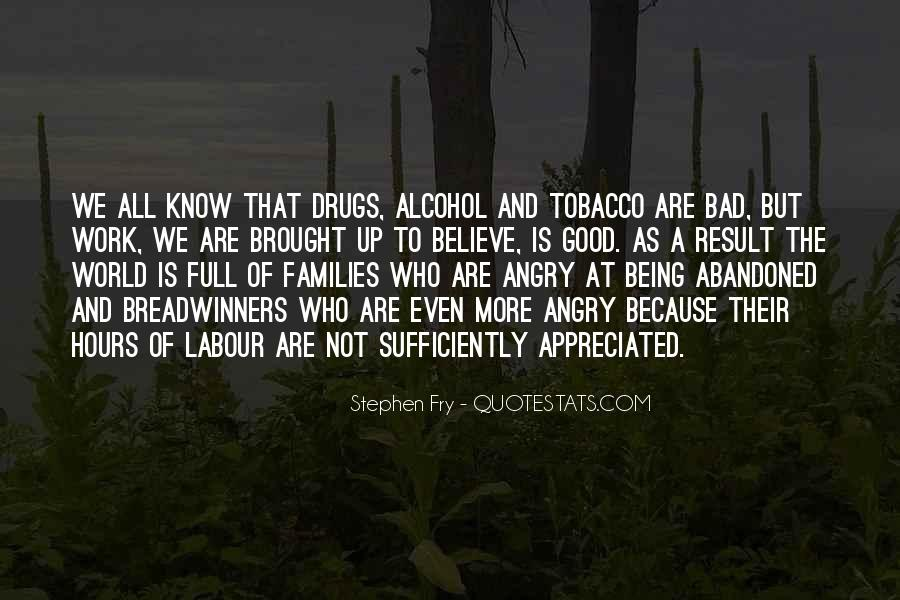 Quotes About Drugs And Alcohol Being Bad #672230