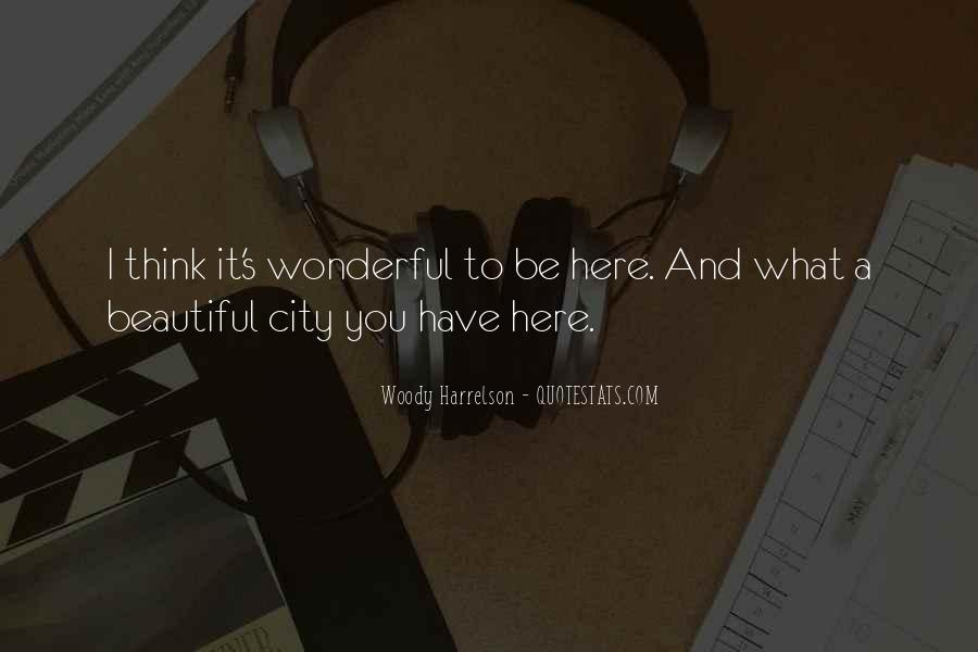 Quotes About Beautiful Cities #452010
