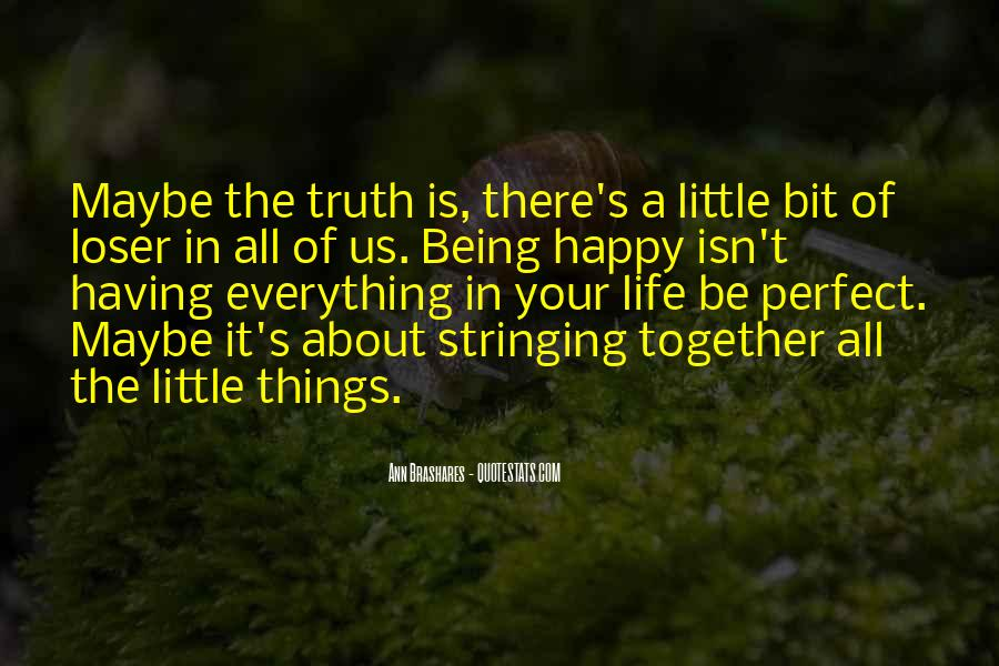 Quotes About Happiness In The Little Things In Life #1629120