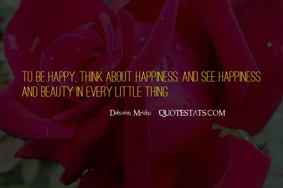Quotes About Happiness In The Little Things In Life #323276