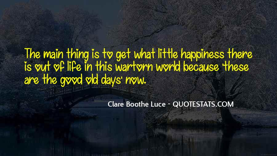 Quotes About Happiness In The Little Things In Life #622118