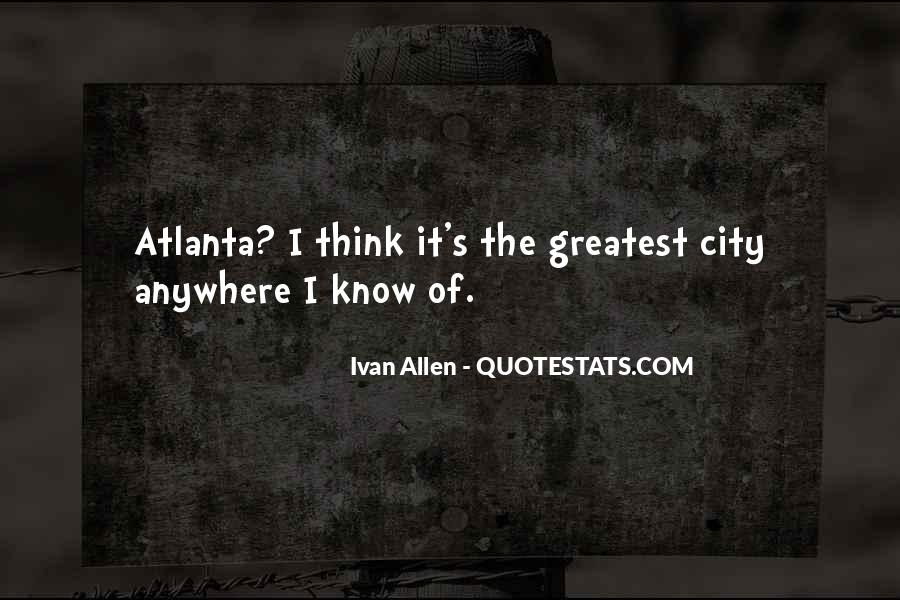 Quotes About Atlanta #277027