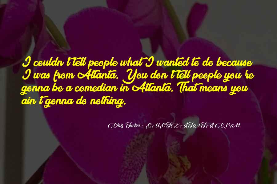 Quotes About Atlanta #354872