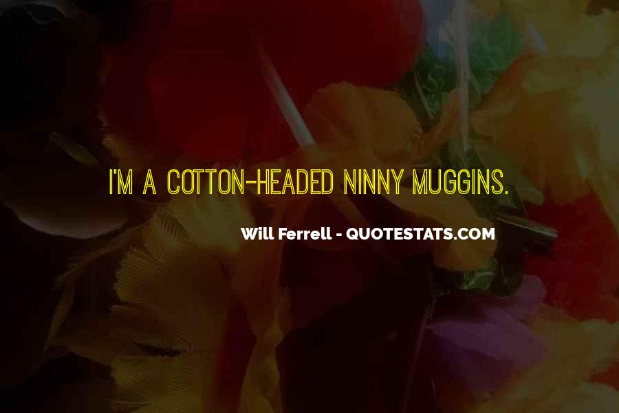 Quotes About Cotton #314799