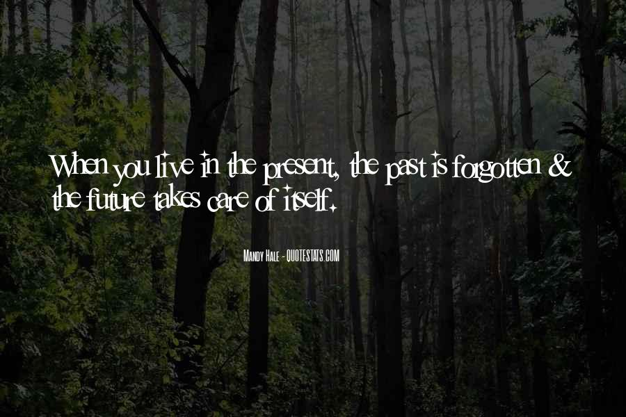 Quotes About Seizing A Moment #1271306