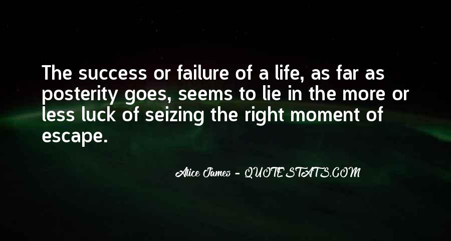 Quotes About Seizing A Moment #682554