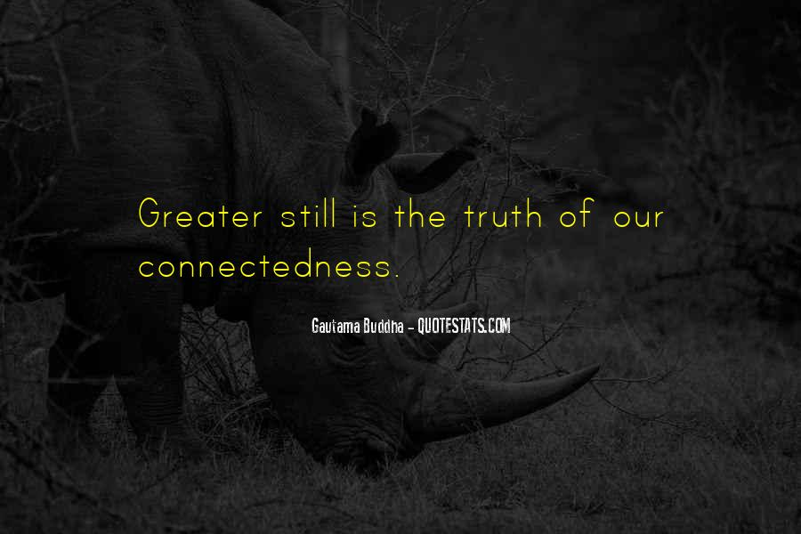 Quotes About Connectedness #107524