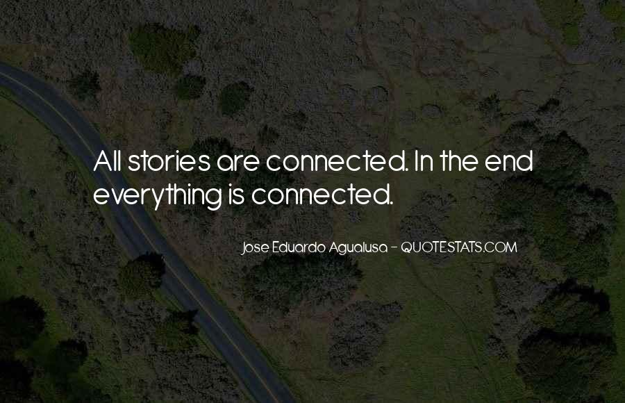 Quotes About Connectedness #288373