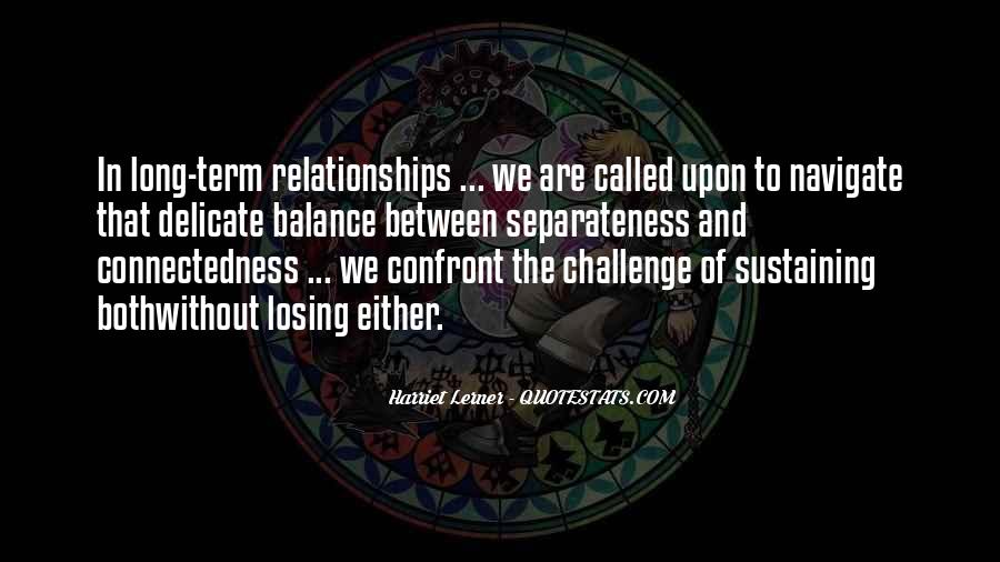 Quotes About Connectedness #331309