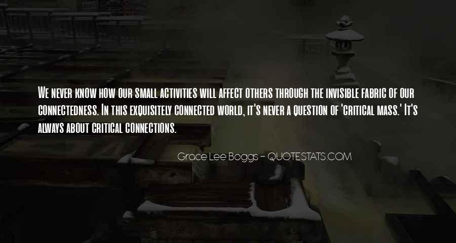 Quotes About Connectedness #383731