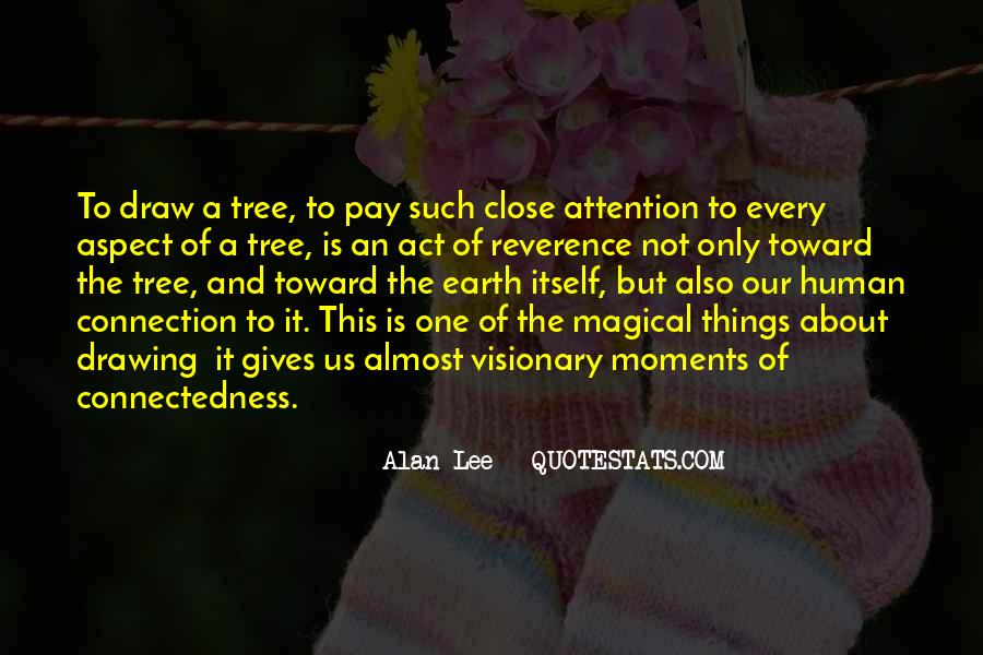 Quotes About Connectedness #434040