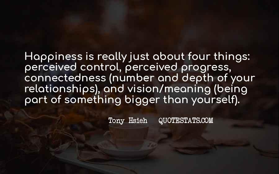 Quotes About Connectedness #456597