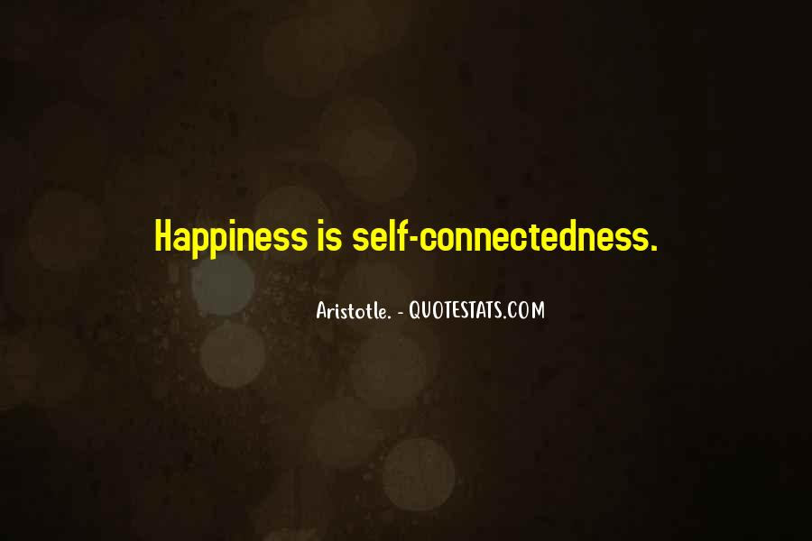 Quotes About Connectedness #758918