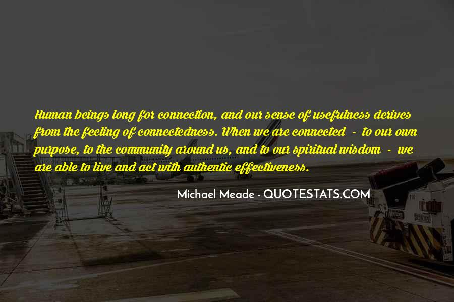 Quotes About Connectedness #992734