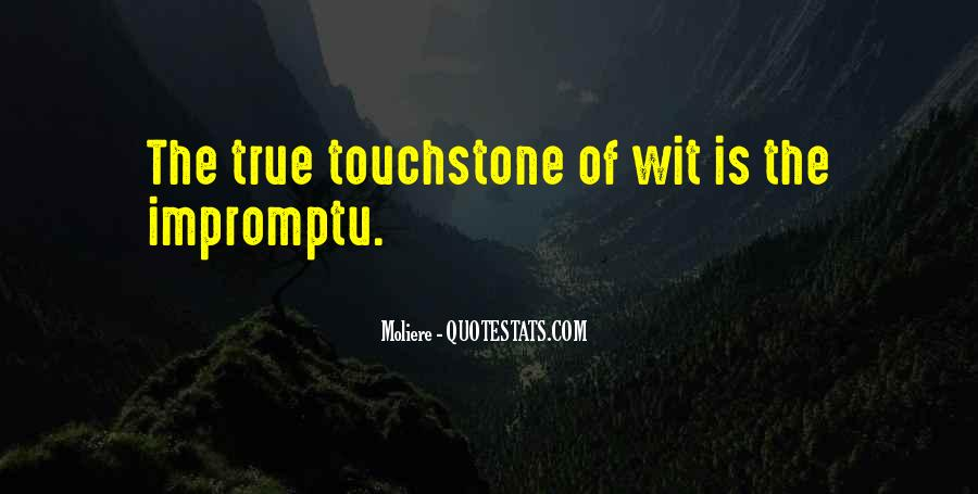 Quotes About Touchstones #1345724