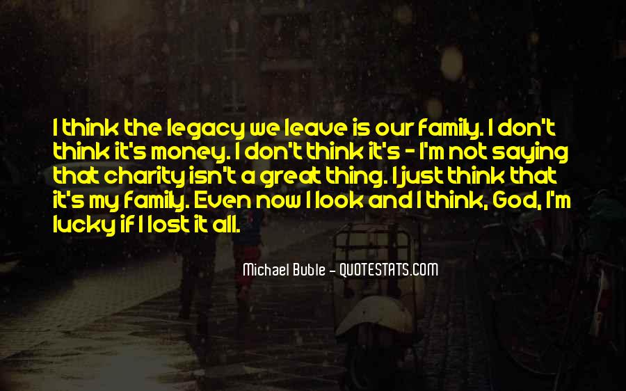 Quotes About Family Legacy #1108201