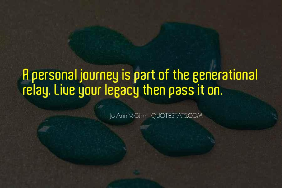 Quotes About Family Legacy #1366983