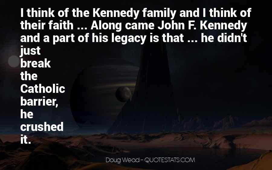 Quotes About Family Legacy #709448